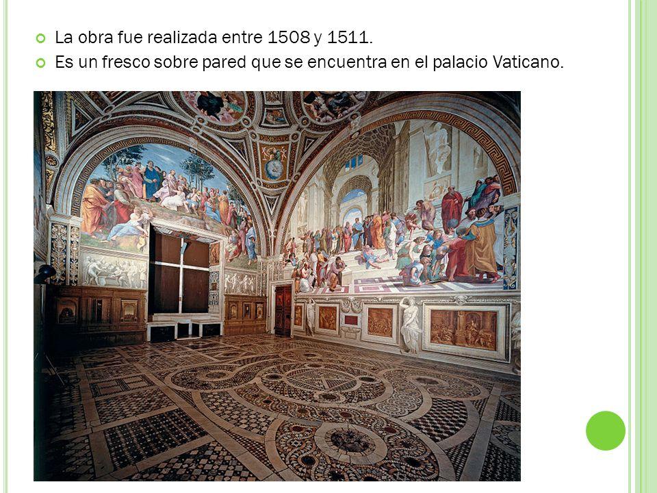 La obra fue realizada entre 1508 y 1511.