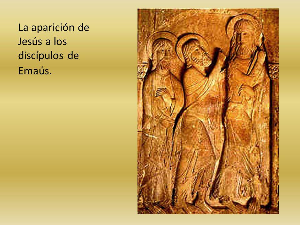 La aparición de Jesús a los discípulos de Emaús.