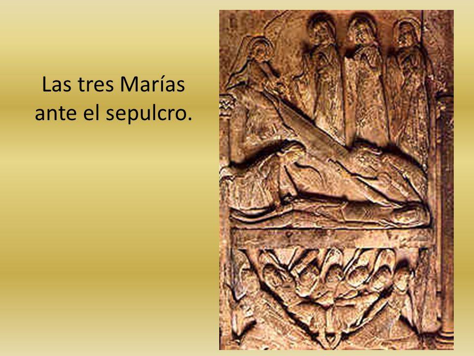 Las tres Marías ante el sepulcro.