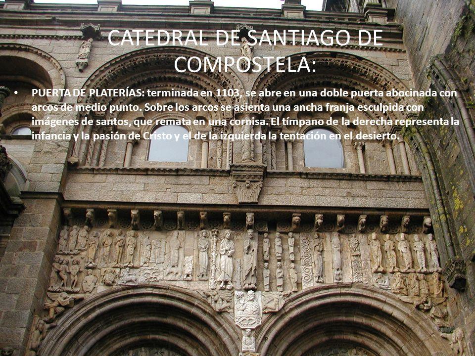 CATEDRAL DE SANTIAGO DE COMPOSTELA: