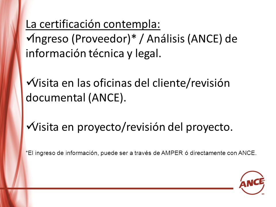 La certificación contempla: