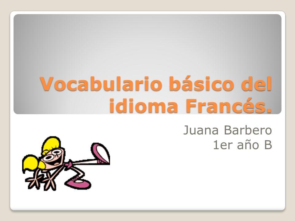Vocabulario básico del idioma Francés.