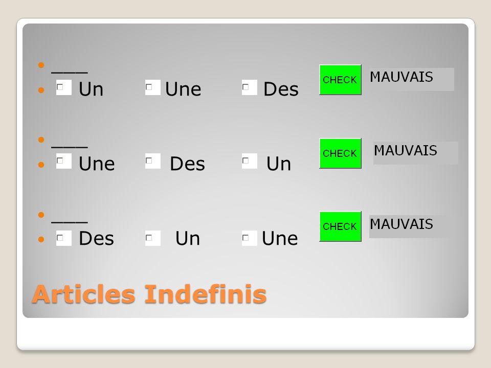 ___ Un Une Des. Une Des Un.