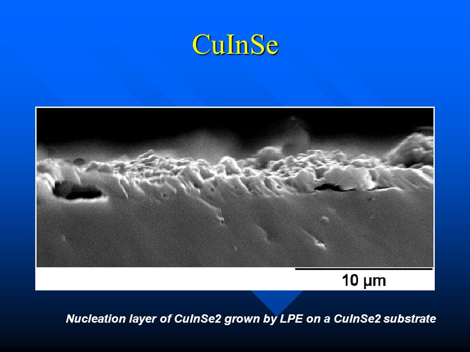 CuInSe Nucleation layer of CuInSe2 grown by LPE on a CuInSe2 substrate