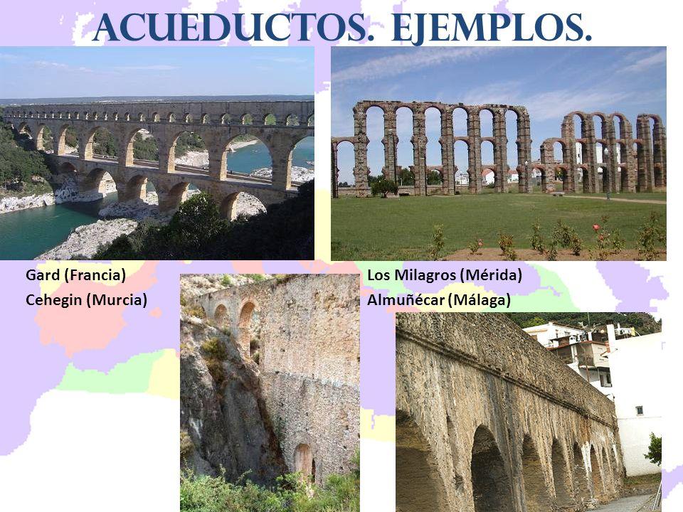 Acueductos. Ejemplos. Gard (Francia) Los Milagros (Mérida)