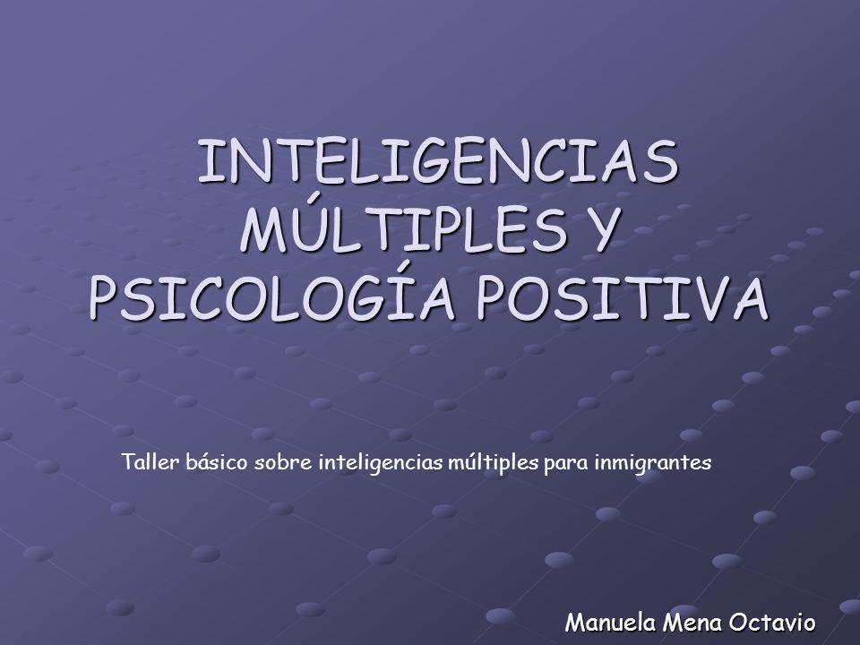 INTELIGENCIAS MÚLTIPLES Y PSICOLOGÍA POSITIVA