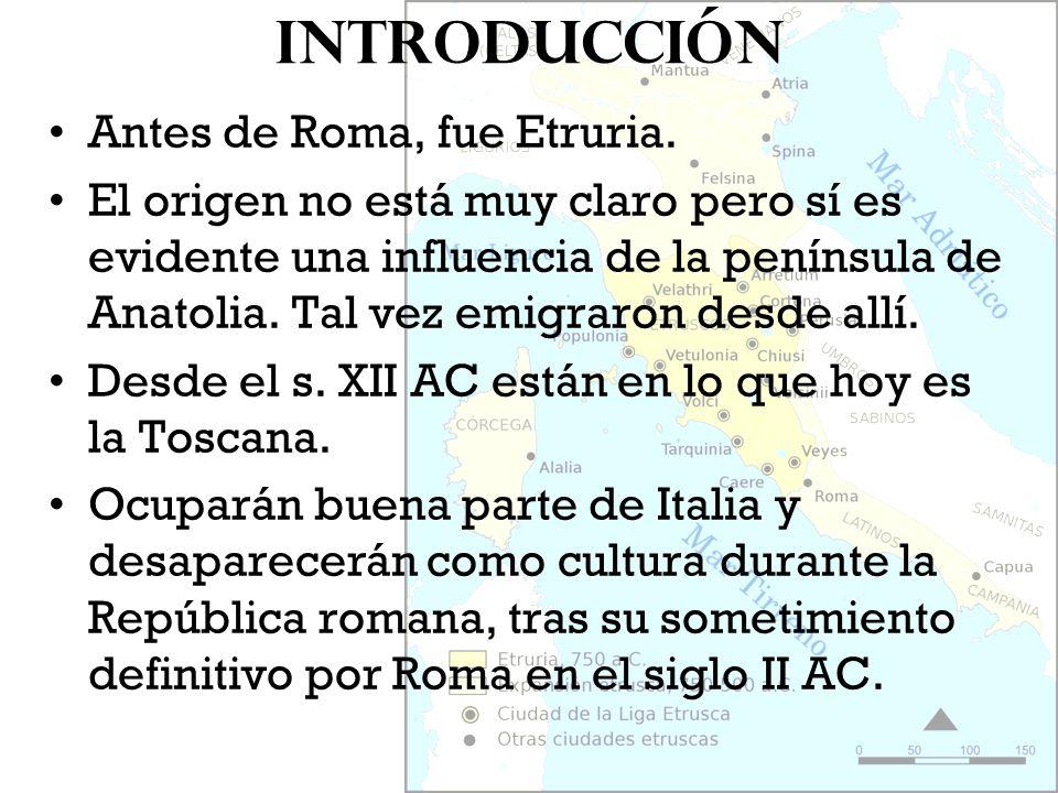 Introducción Antes de Roma, fue Etruria.