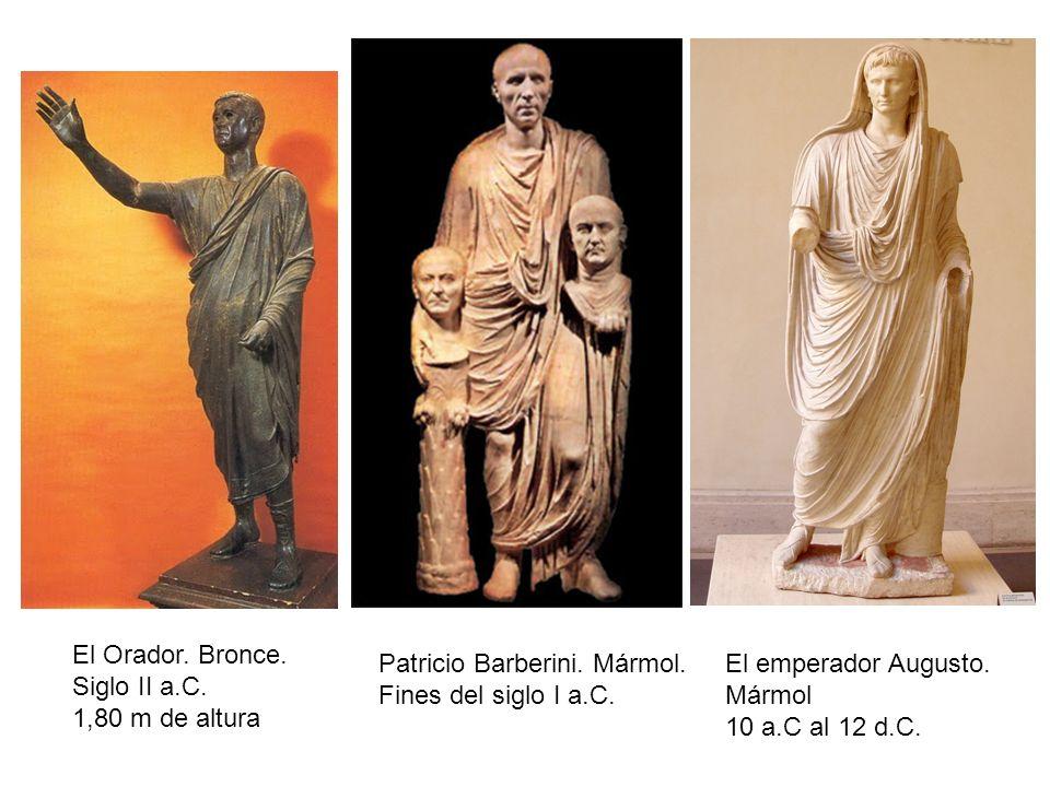 El Orador. Bronce.Siglo II a.C. 1,80 m de altura. Patricio Barberini. Mármol. Fines del siglo I a.C.