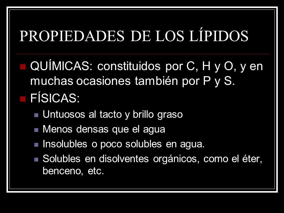 PROPIEDADES DE LOS LÍPIDOS