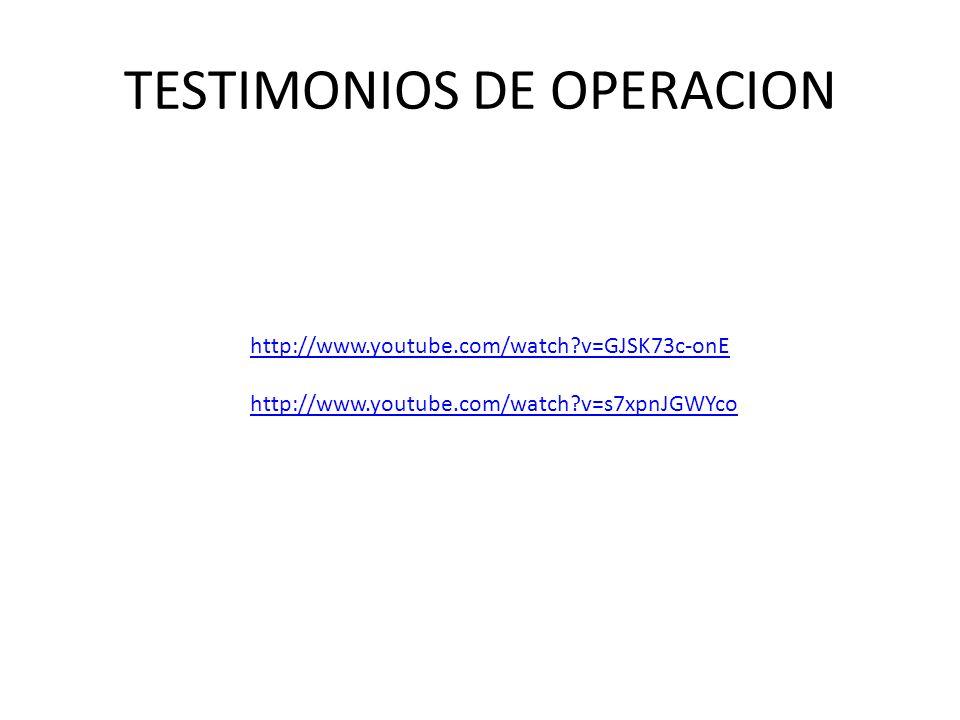TESTIMONIOS DE OPERACION