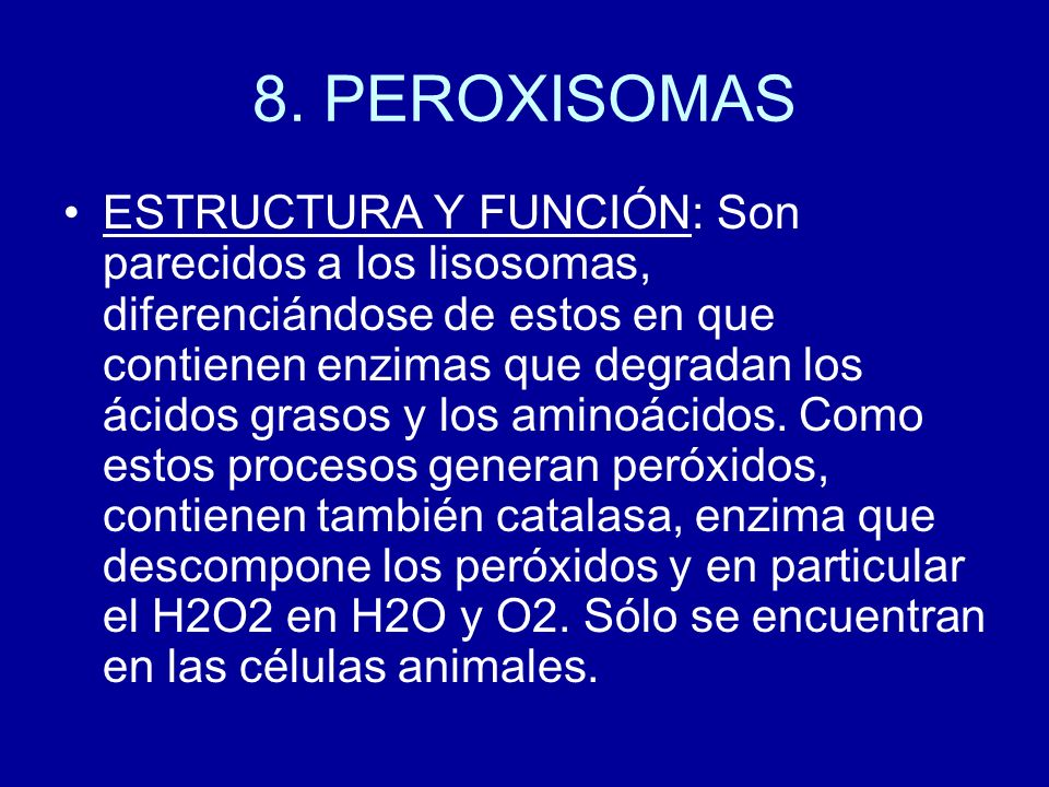 8. PEROXISOMAS