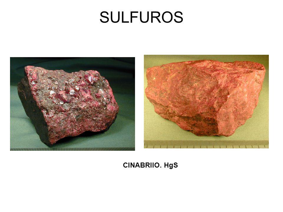 SULFUROS CINABRIIO. HgS