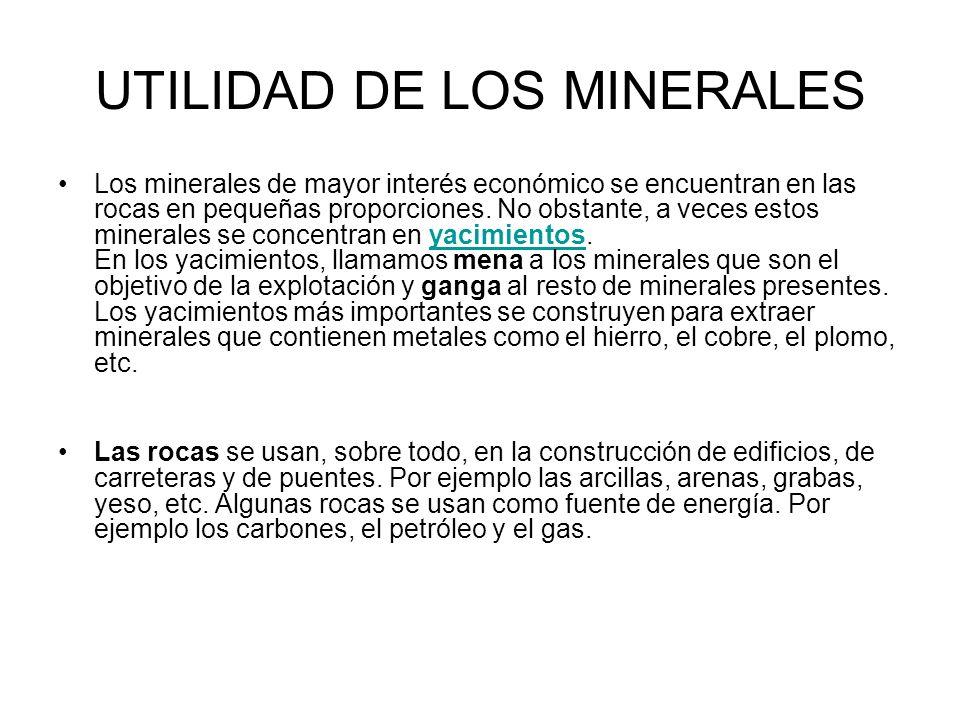 UTILIDAD DE LOS MINERALES