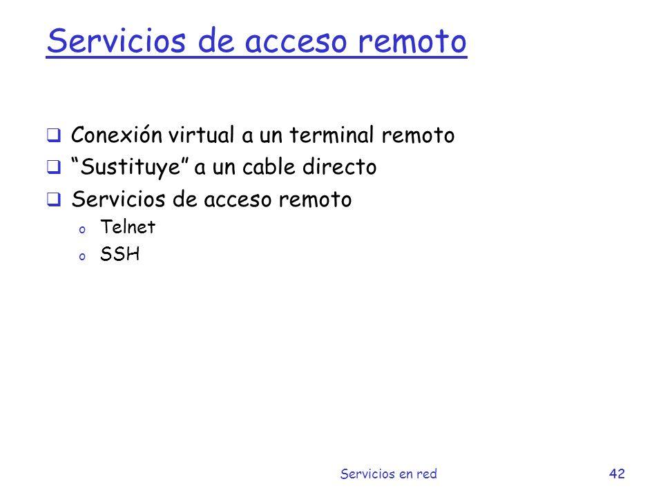 Servicios de acceso remoto