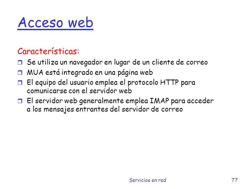 Acceso web Características: