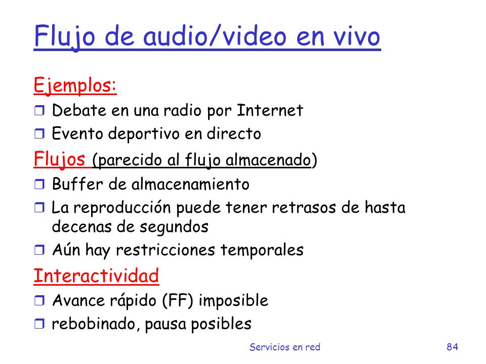 Flujo de audio/video en vivo