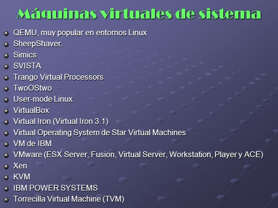 Máquinas virtuales de sistema