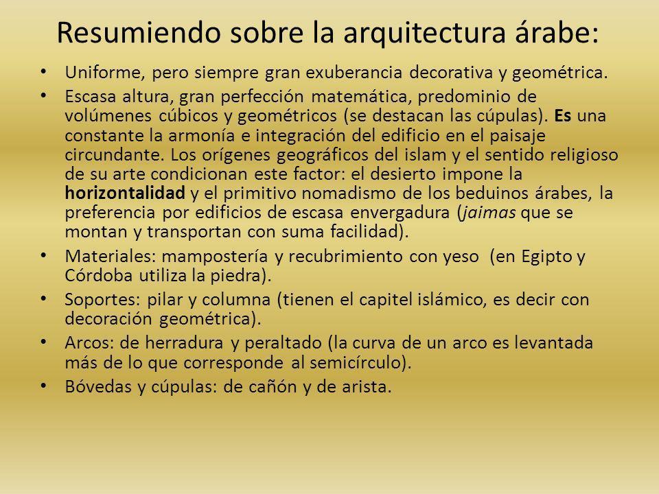 Resumiendo sobre la arquitectura árabe: