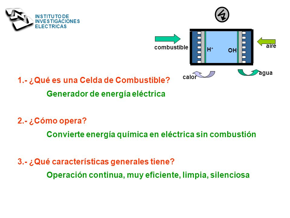 1.- ¿Qué es una Celda de Combustible Generador de energía eléctrica