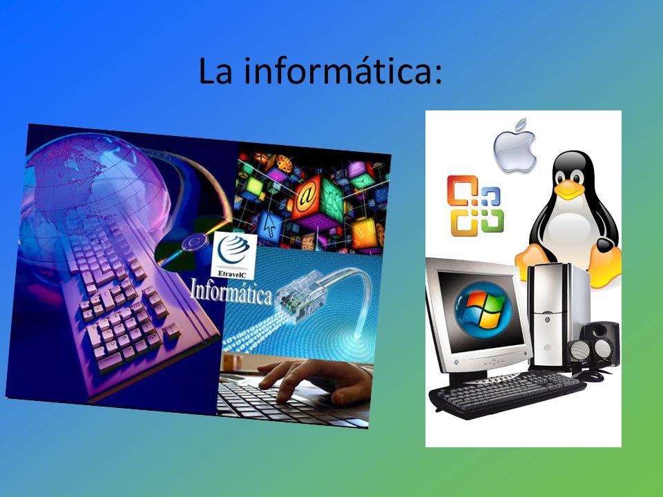 La informática: