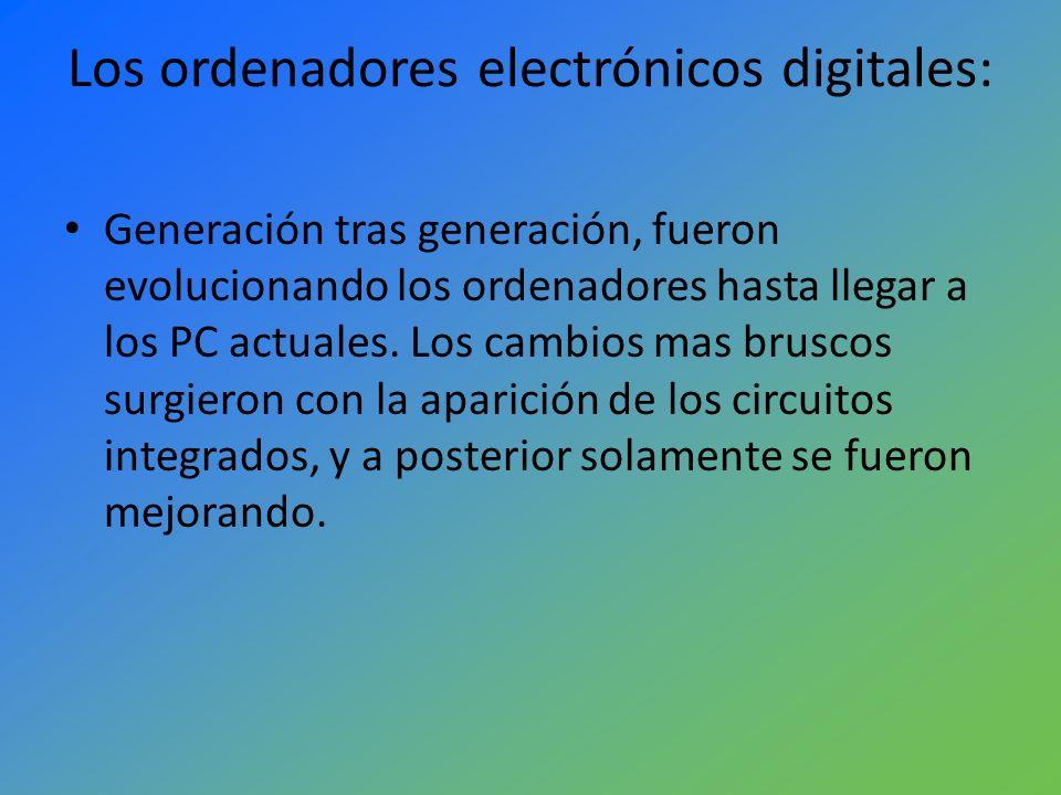 Los ordenadores electrónicos digitales: