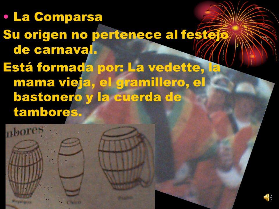 La ComparsaSu origen no pertenece al festejo de carnaval.