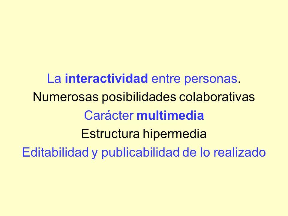 La interactividad entre personas.