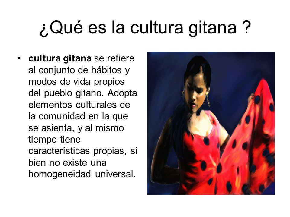 ¿Qué es la cultura gitana
