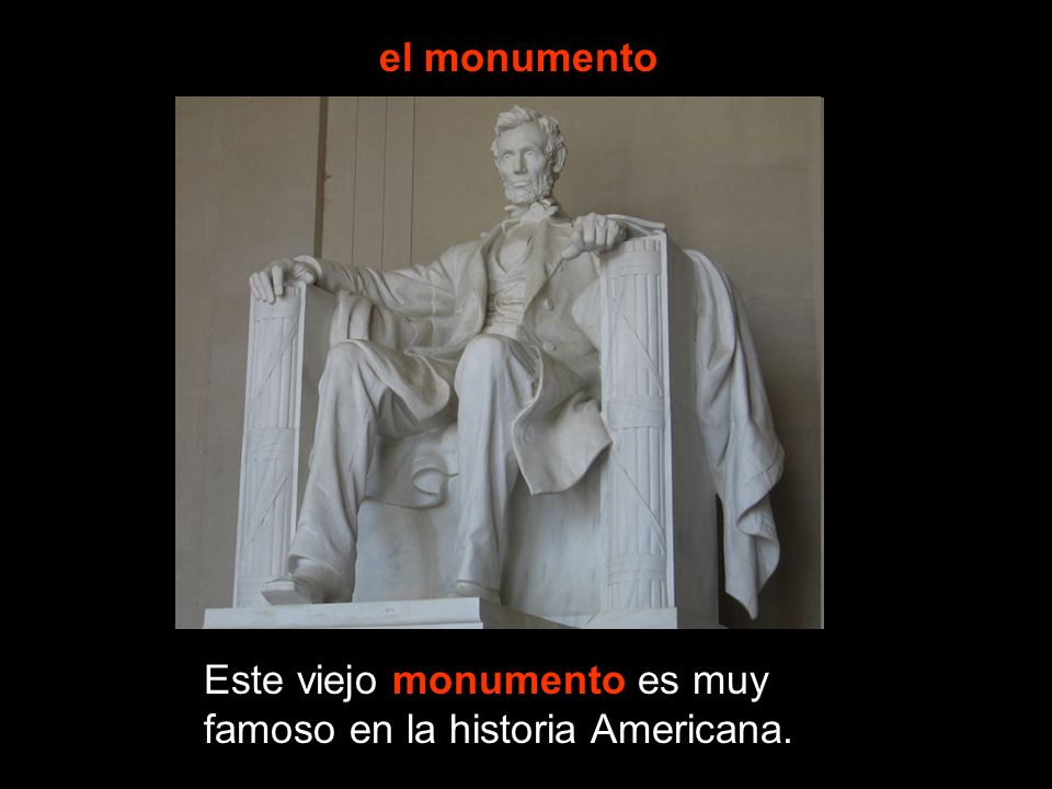 el monumento Este viejo monumento es muy famoso en la historia Americana.