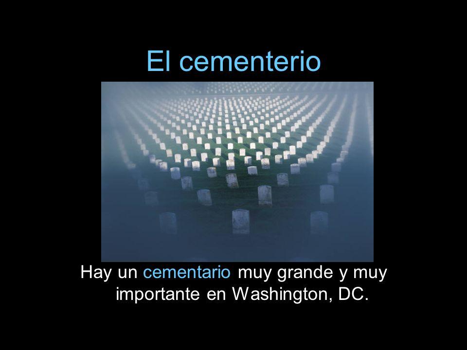 Hay un cementario muy grande y muy importante en Washington, DC.