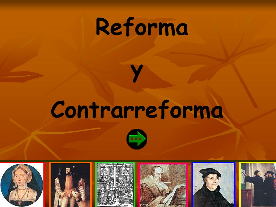reforma y contrarreforma ppt video online descargar