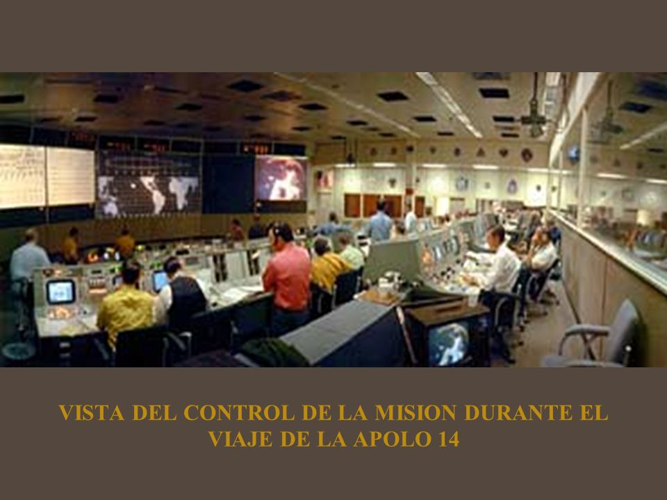 VISTA DEL CONTROL DE LA MISION DURANTE EL VIAJE DE LA APOLO 14