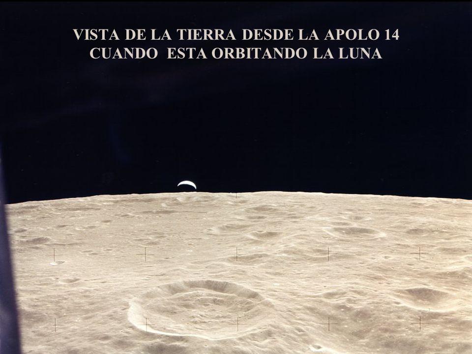 VISTA DE LA TIERRA DESDE LA APOLO 14 CUANDO ESTA ORBITANDO LA LUNA