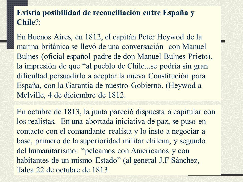 Existía posibilidad de reconciliación entre España y Chile :