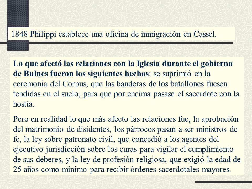 1848 Philippi establece una oficina de inmigración en Cassel.