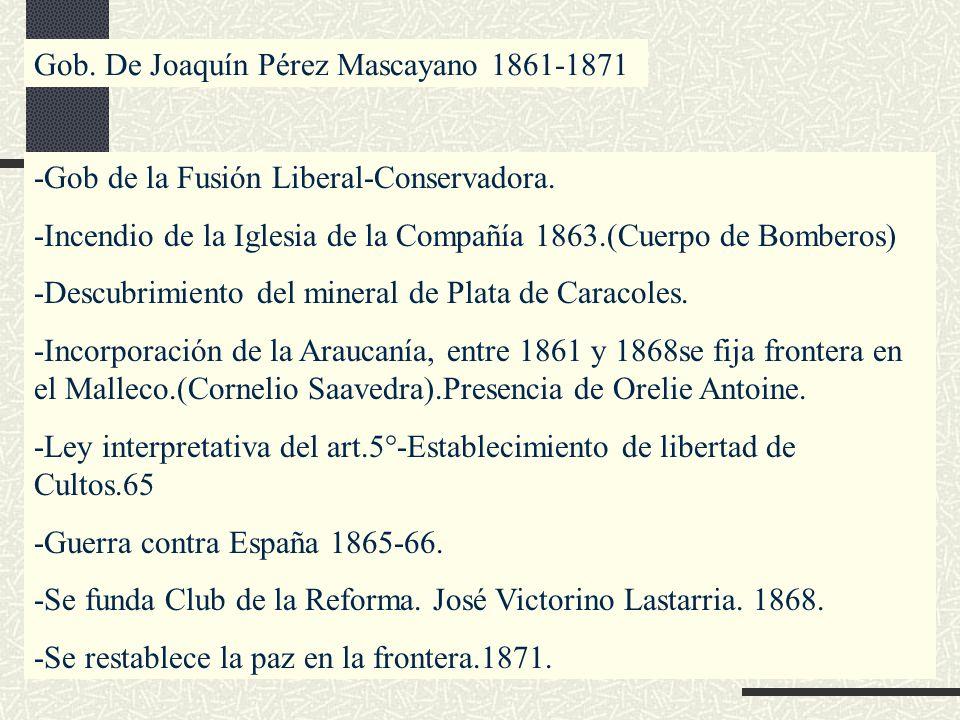 Gob. De Joaquín Pérez Mascayano 1861-1871