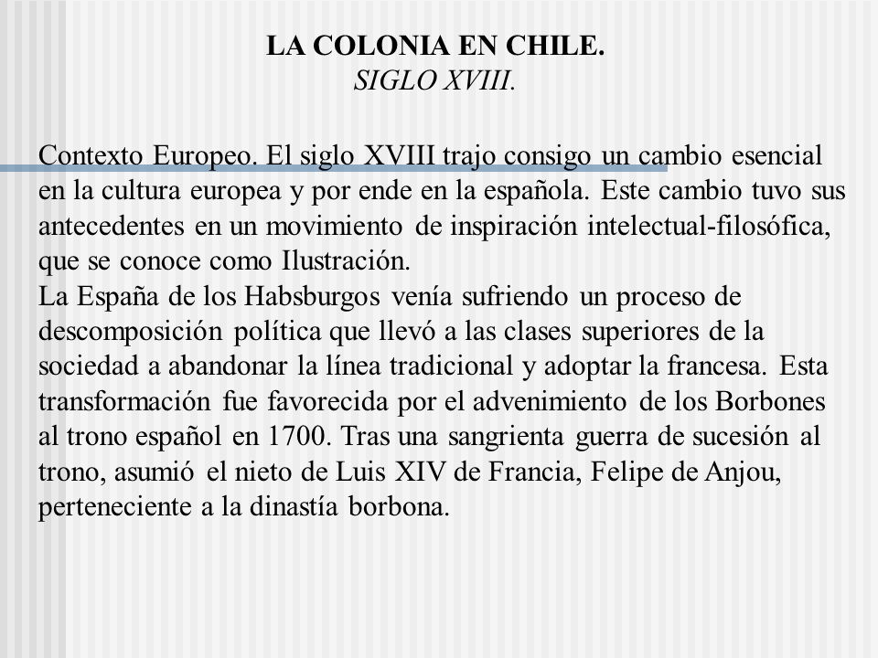 LA COLONIA EN CHILE. SIGLO XVIII.