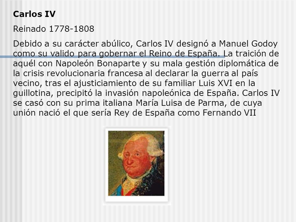 Carlos IV Reinado 1778-1808.