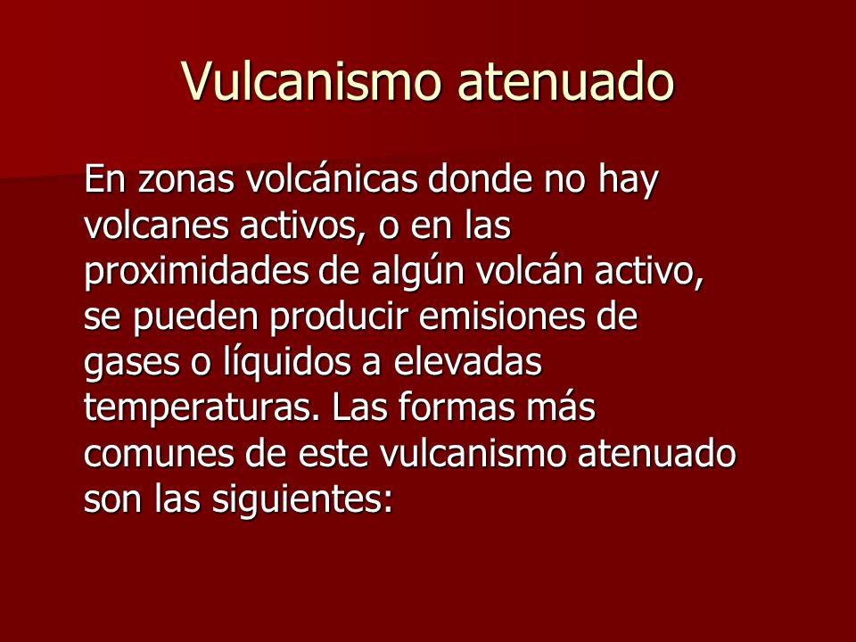 Vulcanismo atenuado