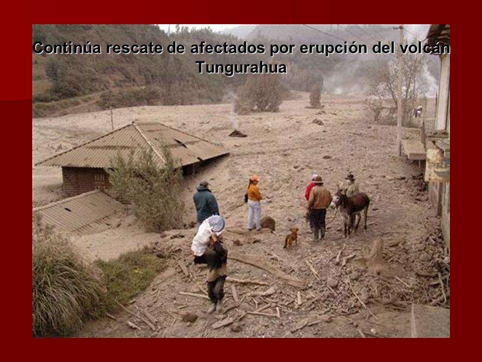 Continúa rescate de afectados por erupción del volcán Tungurahua