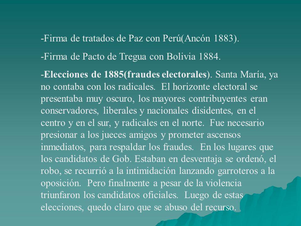 -Firma de tratados de Paz con Perú(Ancón 1883).