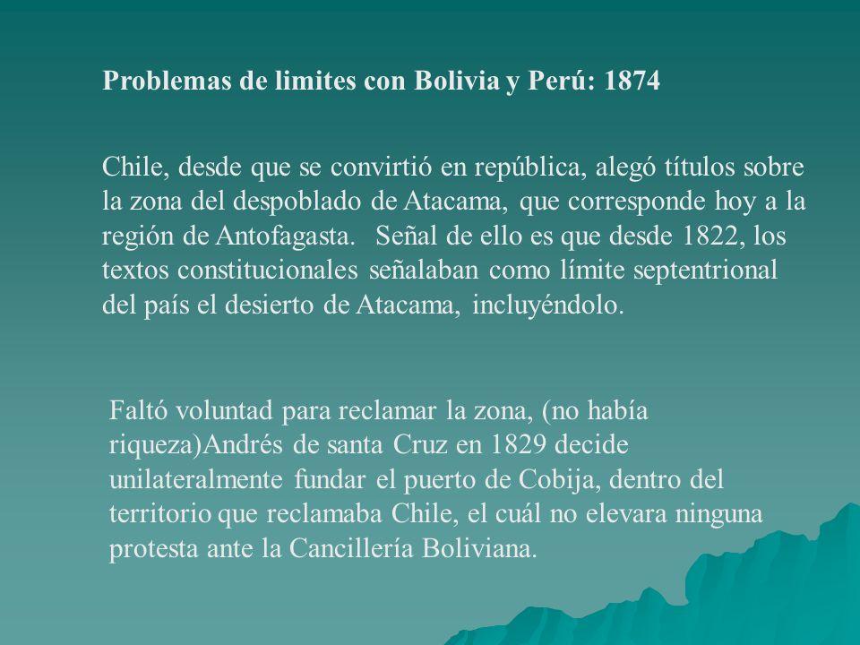 Problemas de limites con Bolivia y Perú: 1874