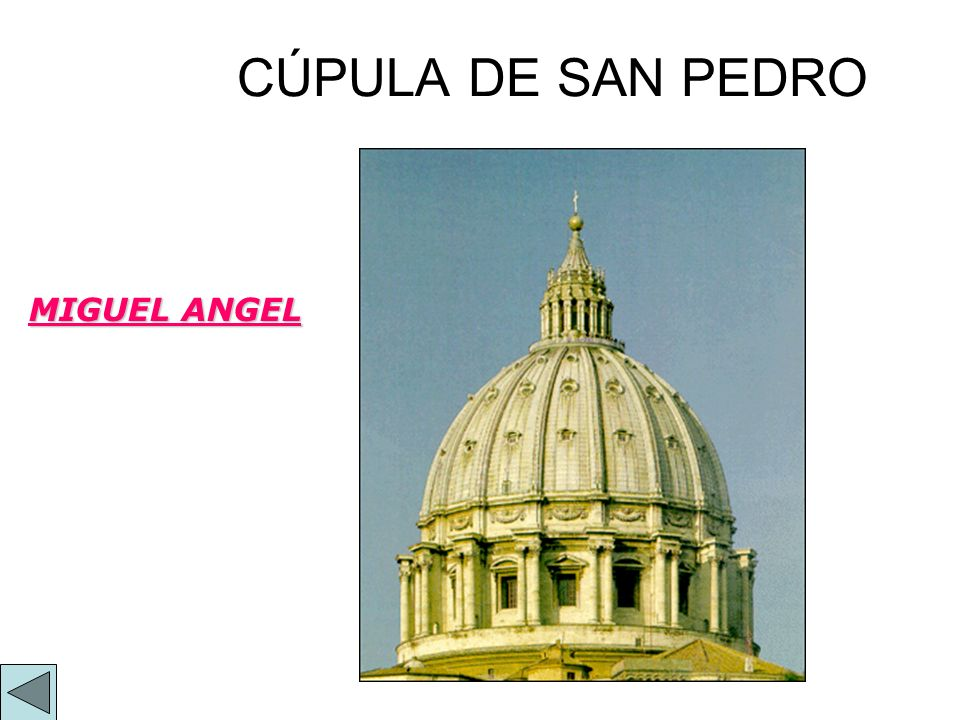 CÚPULA DE SAN PEDRO MIGUEL ANGEL