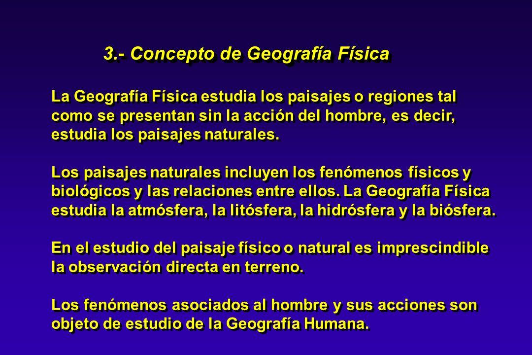3.- Concepto de Geografía Física