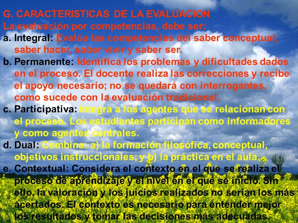 G. CARACTERISTICAS DE LA EVALUACION