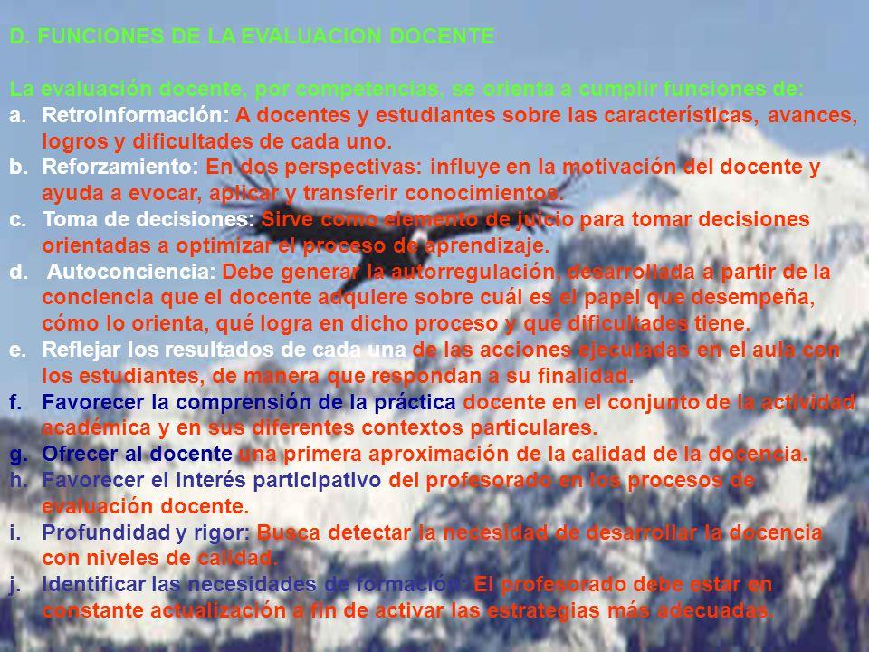 D. FUNCIONES DE LA EVALUACION DOCENTE