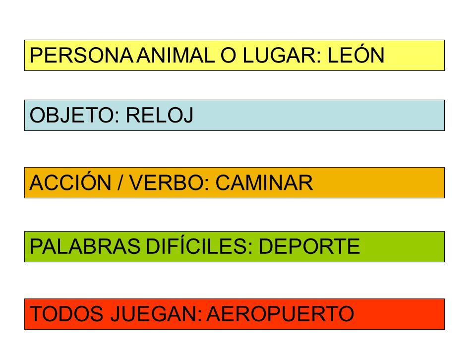 PERSONA ANIMAL O LUGAR: LEÓN