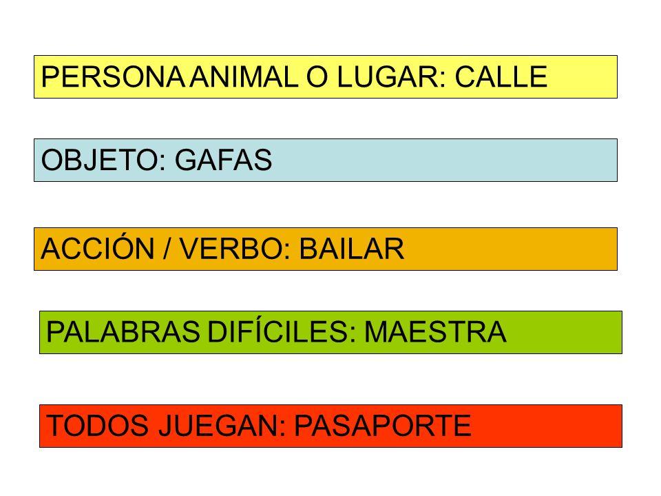 PERSONA ANIMAL O LUGAR: CALLE