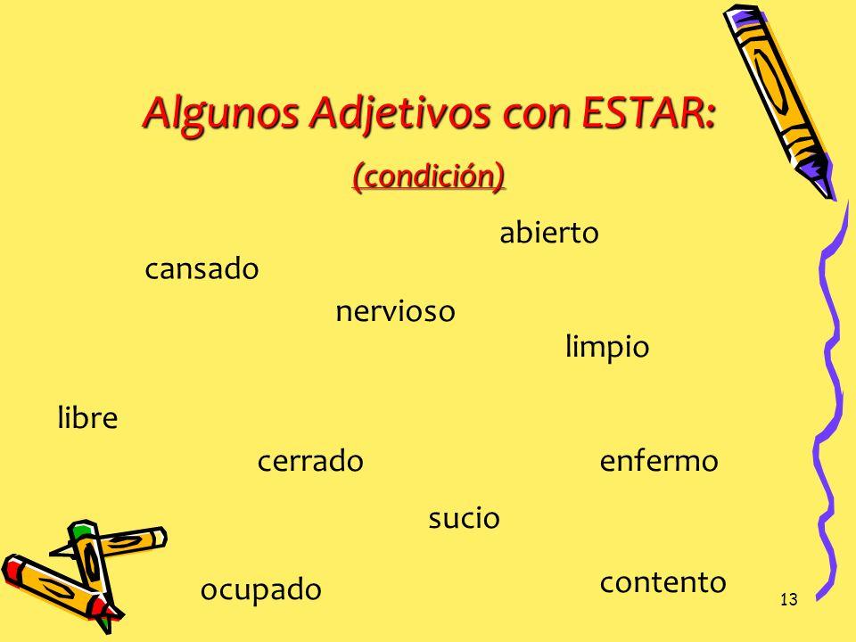 Algunos Adjetivos con ESTAR: