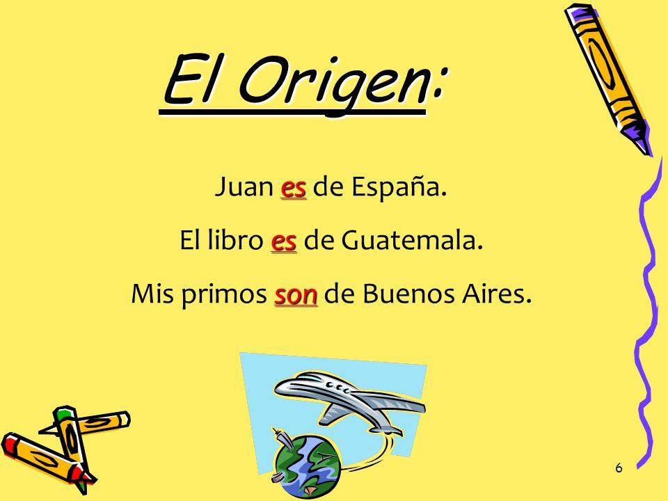 El Origen: Juan es de España. El libro es de Guatemala.